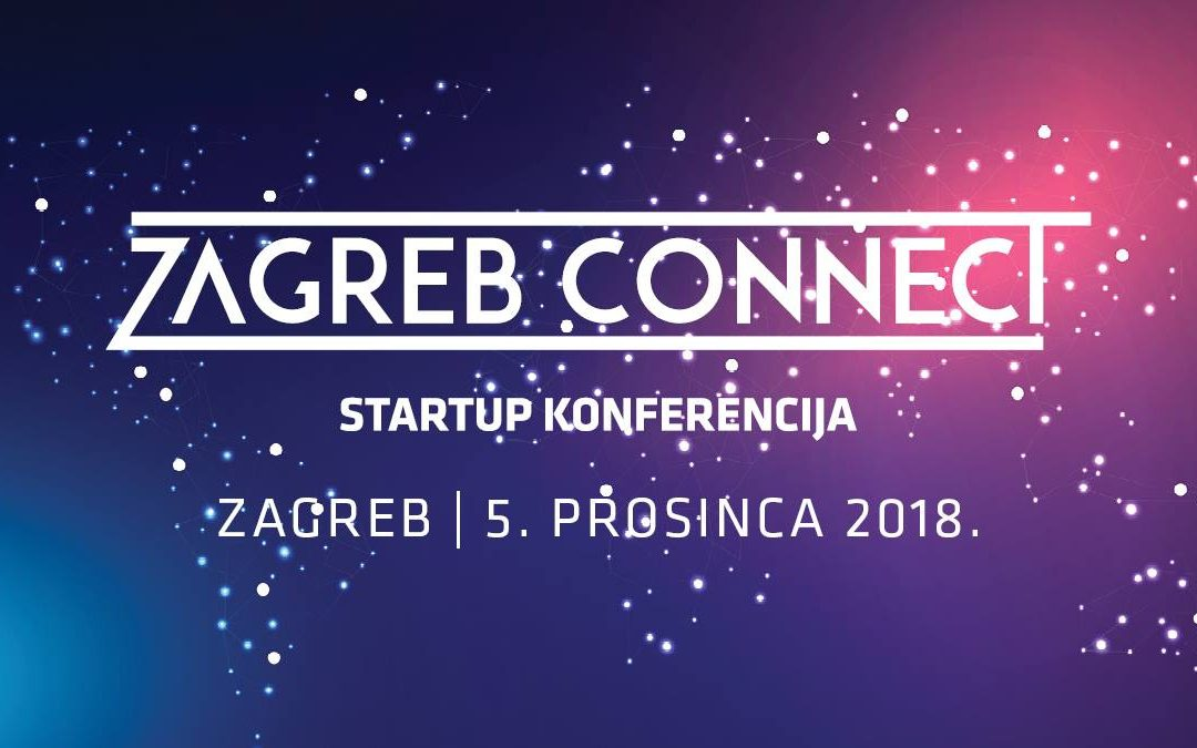 StartUp konferencija Zagreb Connect – započele prijave!
